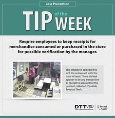LP Tip of the Week: Require employees to keep receipts for merchandise consumed or purchased in the store #DTTLPTips