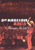 Sebastian Bach: Forever Wild [DVD] [English] [1998]