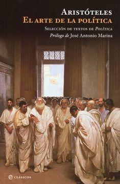 Hay libros que much@s deben leer, o releer. «La cultura occidental, en gran parte, se puede contar como el enfrentamiento entre Platón y Aristóteles, maestro y discípulo. [...] Ambos estaban preocupados por la política, a la que consideraban la suprema ciencia práctica, la encargada de culminar las grandes aspiraciones humanas. Por ello, en un momento de descrédito de la política, conviene leer a Aristóteles».    José Antonio Marina, filósofo