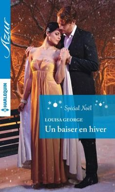 Buy Un baiser en hiver: Spécial Noël by Louisa George and Read this Book on Kobo's Free Apps. Discover Kobo's Vast Collection of Ebooks and Audiobooks Today - Over 4 Million Titles! Collection Harlequin, Reading Online, Audiobooks, Ebooks, This Book, Movie Posters, Indian Paintings, Free Apps, Prince