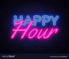 Happy hour neon text happy hour neon sign vector image on VectorStock Neon Light Signs, Led Neon Signs, Light Art, Happy Hour, Neon Signs Quotes, Neon Sign Art, Cute Pastel Wallpaper, Custom Neon Signs, Vital Signs