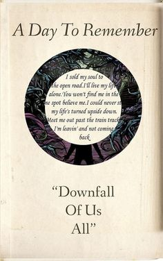"""Downfall Of Us All"" A Day To Remember #ADTR"
