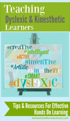 teaching dyslexic and kinesthetic learners