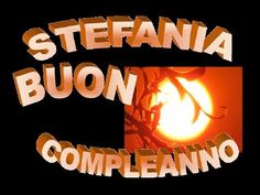 "Stefania Buon Compleanno""Buon Compleanno Stefania""Happy Birthday Stefania"" - YouTube"