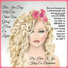 Lekker Dag, Afrikaanse Quotes, Goeie More, Ladies Day, Morning Coffee, Messages, Text Posts, Text Conversations