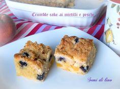 Crumb cake ai mirtilli e pesche - Blueberry crumb cake