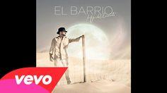 El Barrio - Donde Se Esconde el Miedo (audio)