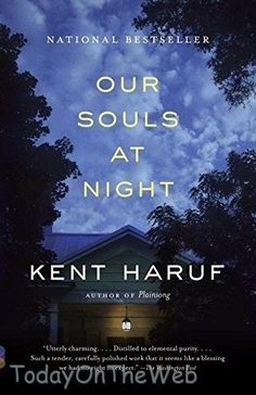 Our Souls at Night (Vintage Contemporaries) Paperback by Kent Haruf