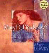 Mary Did You Know? w/CD by Lowry Mark http://www.amazon.com/dp/1404105018/ref=cm_sw_r_pi_dp_QQtzub1G94TJC