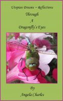 I just finished my latest Smashwords book 'Through a Dragonfly's Eyes'  Check it out on Barnes and Noble and Smashwords!