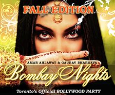 invites you to Toronto's Bollywood Party - Bombay Nights: Fall Edition Asian Party, Bollywood Party, Dj, Events, Top 40, Night, Fall, Spinning, Invites