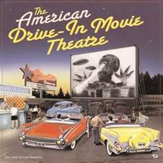 Drive-ins were big!  some of my favorite memories are at the drive in theatre......what fun