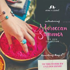 Introducing Moroccan Summer - Collection launches May 6th! Stay tuned to my online boutique for details- www.chloeandisabel.com/boutique/megankalloway