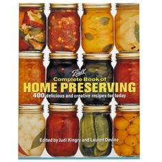 Ball Complete Book of Home Preserving by Judi Kingry. Ball Complete Book of Home Preserving. Features hundreds of user-friendly recipes with broad appeal. The Home Canning Problem Solver, which provides the answers to virtually any canning question. Canning Tips, Home Canning, Canning Recipes, Wine Recipes, Jam Recipes, Easy Canning, Canning Process, Jelly Recipes, Delicious Recipes