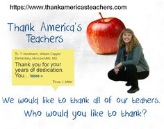 When you visit www.thankamericasteachers.com and thank a teacher who has impacted the life of yourself or your child, not only will the teacher receive an email with your thank you, they will be invited to apply for a $2500 or $10,000 grant! It only takes a minute to show a special teacher that they are appreciated.