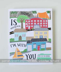 Home is Wherever Im with You Family Quote by penandpaint on Etsy, $17.50