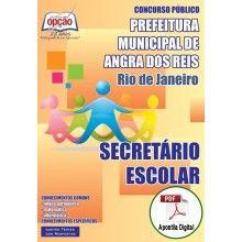 Apostila Digital Concurso Prefeitura de Angra dos Reis 2015 - Secretário Escolar