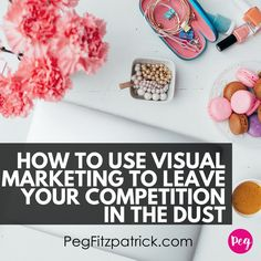 How to Use Visual Marketing to Leave Your Competition in the Dust by Peg Fitzpatrick, great hands-on article, she simplifies choosing colors and fonts for your Marketing Software, Business Marketing, Business Tips, Social Media Marketing, Digital Marketing, Marketing Strategies, Business Branding, Marketing Tools, Content Marketing