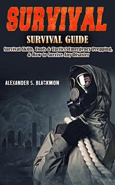 Survival Card, Survival Books, Survival Guide, Survival Skills, Survival Equipment, Home Defense, Free Kindle Books, Natural Disasters, Bushcraft