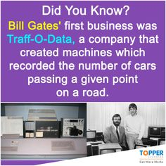 #DidYouKnow Bill Gates' first business was Traff-O-Data, a company that created machines which recorded the number of cars passing a given point on a road. #Fact #BillGates #History