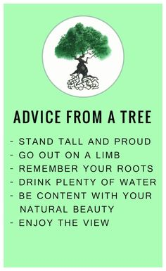 Advice From a Tree  #confidence #inspirational #InspirationalQuotes