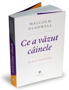 Ce a văzut câinele - Malcolm Gladwell Malcolm Gladwell, Bobs, About Me Blog, I Like You, Livres, Squares, Bob Cuts, Bob, Razor Cut Bob