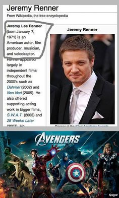 funny-picture-jeremy-renner-wikipedia-velociraptor - Visit to grab an amazing super hero shirt now on sale! Avengers Humor, Marvel Jokes, Funny Marvel Memes, The Avengers, Dc Memes, Marvel Dc Comics, Avengers Headcanon, Jeremy Renner, Hero Marvel