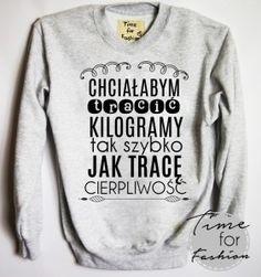 Zobacz zdjęcie bluzy z napisami -kliknij w zdjęcie a przeniesiesz się do naszego sklepu w pełnej rozdzielczości