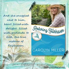 Becky's Bookshelves: Restoring Fairhaven by Carolyn Miller Georgette Heyer, Hope For The Future, Romance Authors, Fictional World, English Literature, New South, Love Drawings, Love Reading, Bookshelves