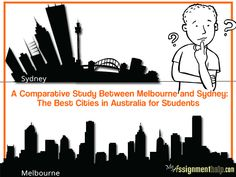 A Comparative Study Between Melbourne and Sydney- The Best Cities in Australia for Students