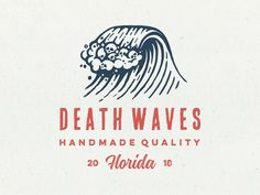 Death Waves Logo Design by PrstiPerje - Florida. Logo Inspiration, Badge Design, Icon Design, Web Design, Logo Branding, Branding Design, Brand Identity Design, 3 Logo, Logo Marin