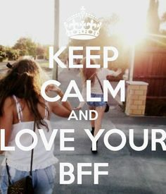 BFF here's another keep calm post for ya Steph!