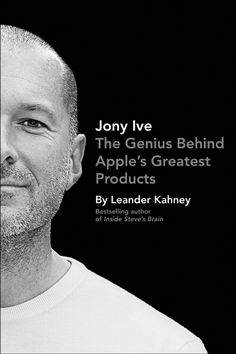 READ Jony Ive: The Genius Behind Apple's Greatest Products by Leander Kahney book pdf Best Accounting Books recommendations to read in your lifetime. READ Jony Ive: The Genius Behind Apple's Greatest Products BOOK Steve Jobs, Wall Street Journal, Believe, Apple Inc, Reading Lists, Newcastle, Bestselling Author, Nonfiction, New Books
