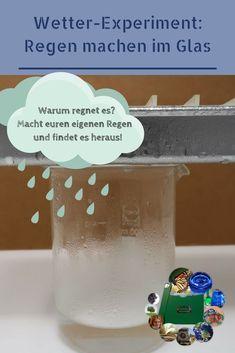 Weather experiment: DIY rain in the glass - Wetter - Science Weather Experiments, Science Experiments For Preschoolers, Preschool Science Activities, Science For Kids, Science For Kindergarten, Summer Science, Chemistry Experiments, Science Chemistry, Science Fun