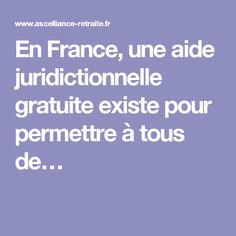 En France, une aide juridictionnelle gratuite existe pour permettre à tous de…