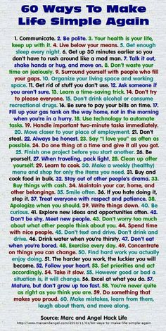 60 ways to make life simple again. I absolutely love this tips.