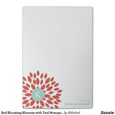 Red Blooming Blossom with Teal Monogram - Personalized Sticky Note Pad - http://www.zazzle.com/k8inked*