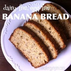 dairy-free & egg-free banana bread.  one of our top posts for 7 years running!