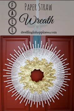 DIY Fall Paper Straw Wreath | Dwelling In Happiness
