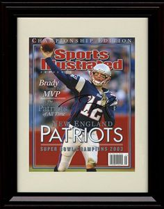 Framed Tom Brady Sports Illustrated Autograph Replica Print - 2003 - Super Bowl…