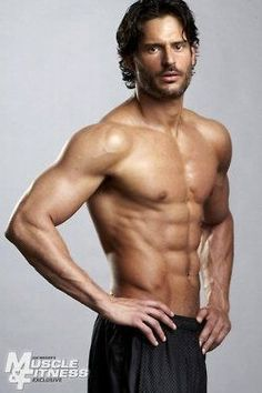 "Joe Manganiello - 6'5"" of gorgeous man. He works out twice each day, six days a week......amazing.."