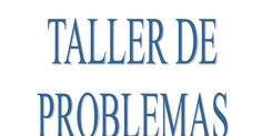 taller-de-problemas-en-pdf.pdf