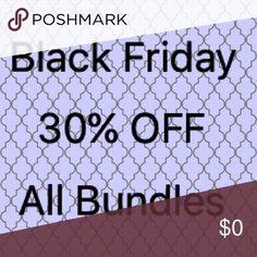 30%. OFF - BLACK FRIDAY SALE For Black Friday I am offering 30% off all bundles! Just combine 2 or more items to get 30% off your entire purchase. Also considering offers on single items!  Shop with confidence- I am a top rated seller with 10 years of professional boutique ownership experience. I'm always happy to answer questions! SALE starts NOW and goes through Cyber Monday! Express Pants