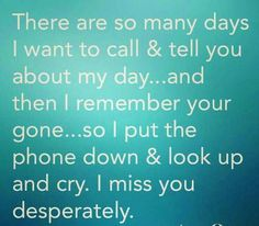 I miss you desperately!