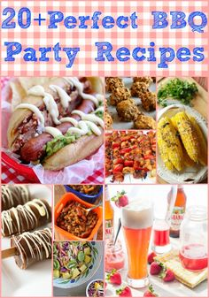 20 Perfect BBQ Party Recipes, so many great ideas here, must come back to check out