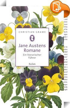 Jane Austens Romane. Ein literarischer Führer    :  Der Führer durch Jane Austens literarische Welt informiert in 52 Artikeln über Figuren und Handlungsorte, erläutert den historischen Hintergrund und zeitgenössische Sitten, enthüllt biographische Bezüge und politische Implikationen. Austen-Neulinge lädt das E-Book ein, das Werk dieser großen Schriftstellerin kennenzulernen, ihren Fans dient es als kundiger Begleiter, und es macht Lust, in ihre Romanwelten einzutauchen.