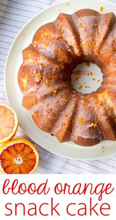 Blood Orange Snack Cake - an ideal way to take advantage of citrus season! Quick, easy, festive, as good for breakfast as for an afternoon treat.
