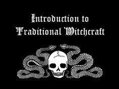 An Introduction to Traditional Witchcraft, by Sarah Anne Lawless