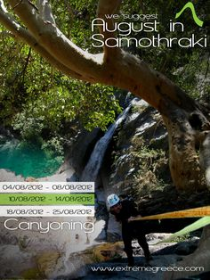 Canyoning in Samothraki (Greece).  http://extremegreece.com/en/view/samothraki-photos