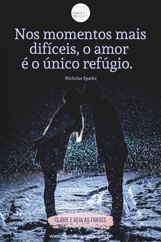 Mais frases no link! #frasesinspiradoras #frasesinspiracionais #frasesinteressantes #frasesamornanamorado #aniversariodenamoro #amor #namorado #nicholassparks #nicholasparksfrases Nicholas Sparks, Link, Movies, Movie Posters, Dating Anniversary, Love Dating, Quotes On Love, Map Of The Stars, Serious Relationship